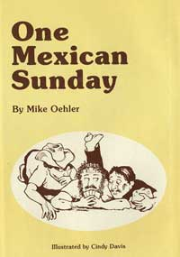 One Mexican Sunday